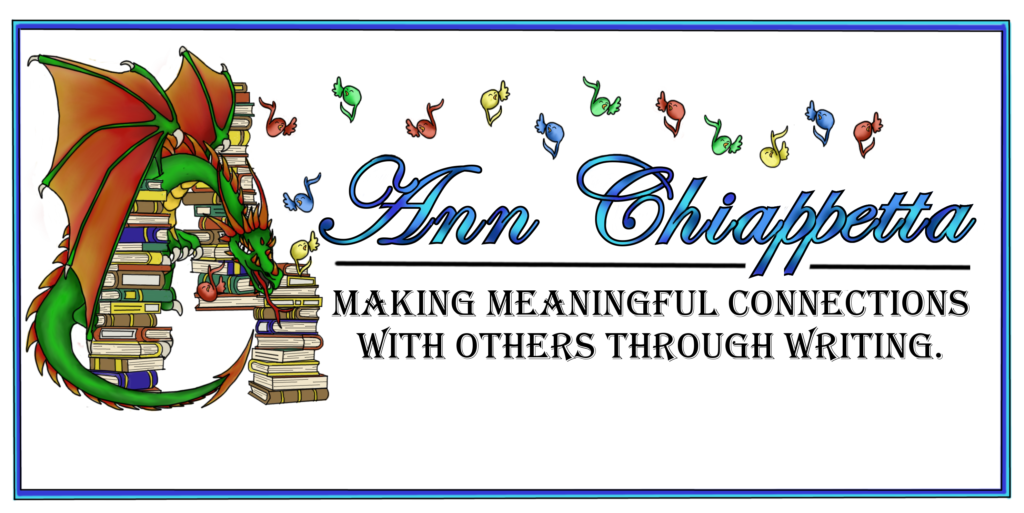 Whimsical Image of green dragon  floating amid colored books and flying musical notes.  Words written in blue letters on right side of banner The words read: Ann Chiappetta Making meaningful connections with others through writing.